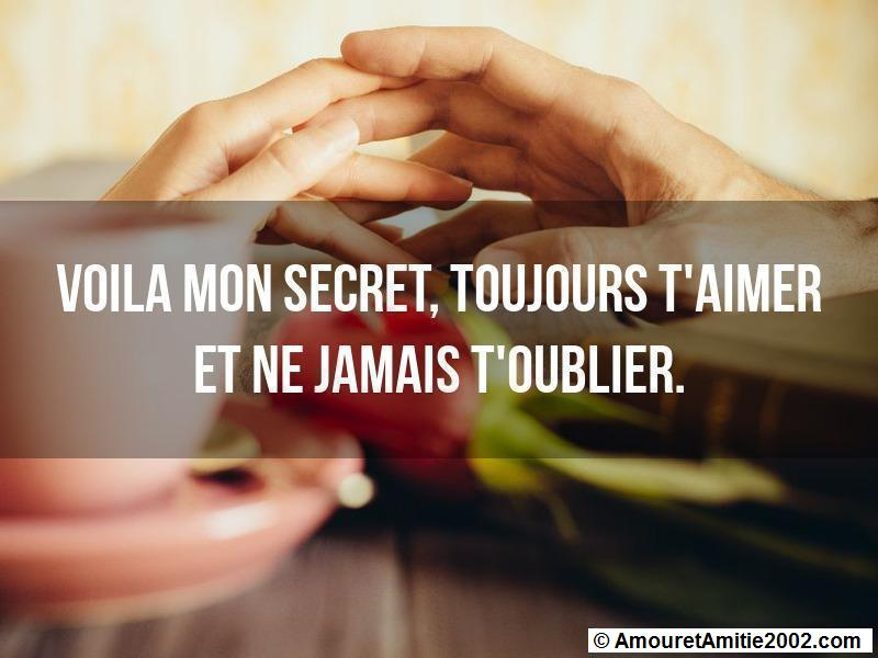 Citation Amour Voila Mon Secret Toujours T Aimer