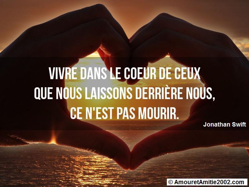 Citation Amour Vivre Dans Le Coeur De Ceux Que Nous Laissons