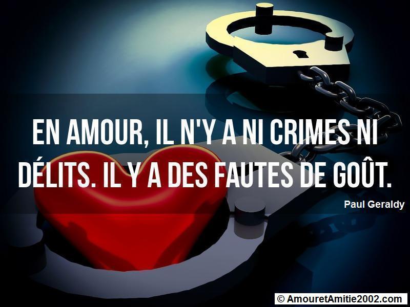 en amour il n'y a ni crimes ni délits