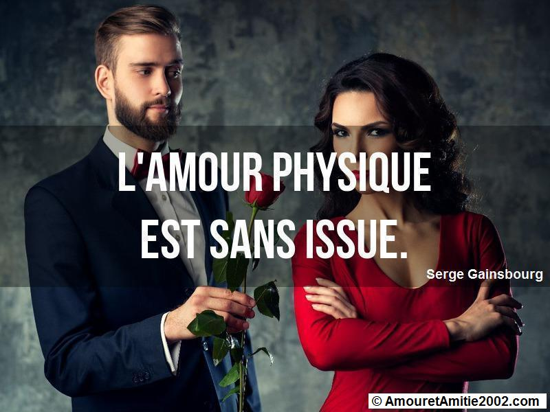 Citation Amour L Amour Physique Est Sans Issue