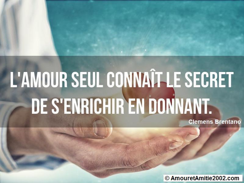l'amour seul connaît le secret de s'enrichir en donnant