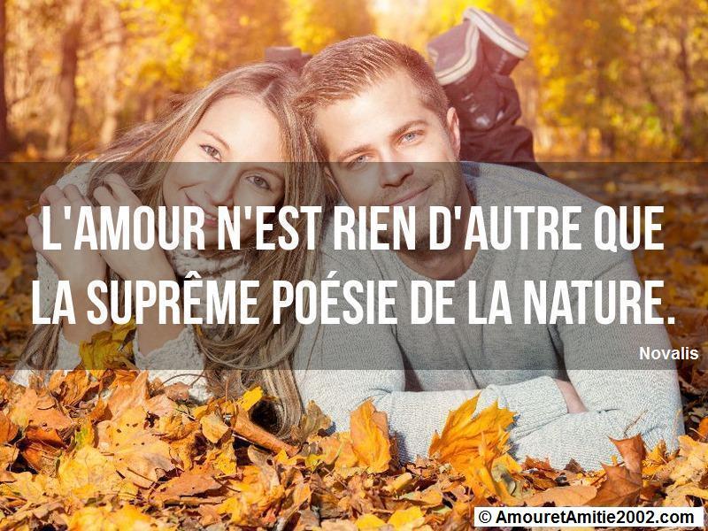 l'amour n'est rien d'autre que la suprême poésie de la nature