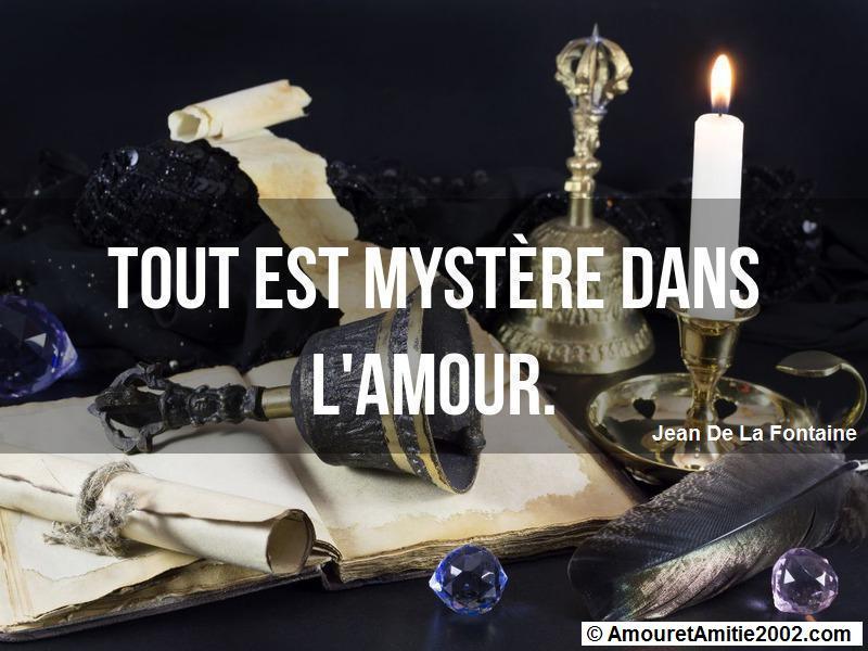 tout est mystère dans l'amour