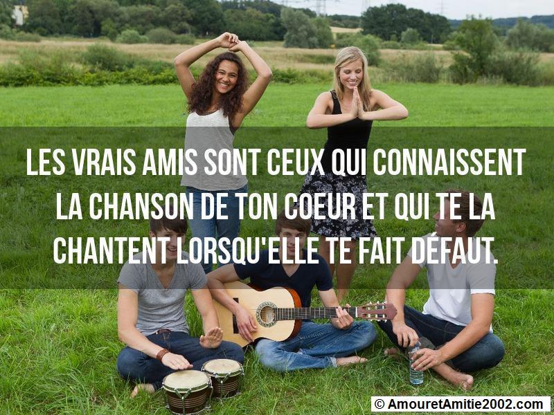les vrais amis sont ceux qui connaissent la chanson de ton coeur