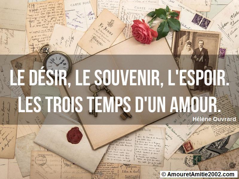 Citation Amour Le Desir Le Souvenir L Espoir