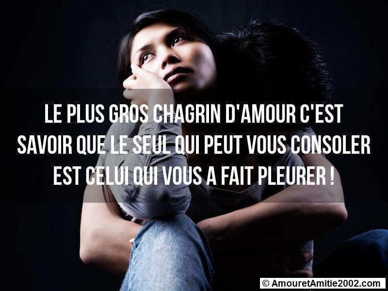 Citation Amour Le Plus Gros Chagrin D Amour