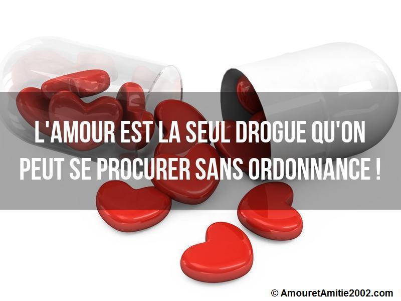 l'amour est la seul drogue