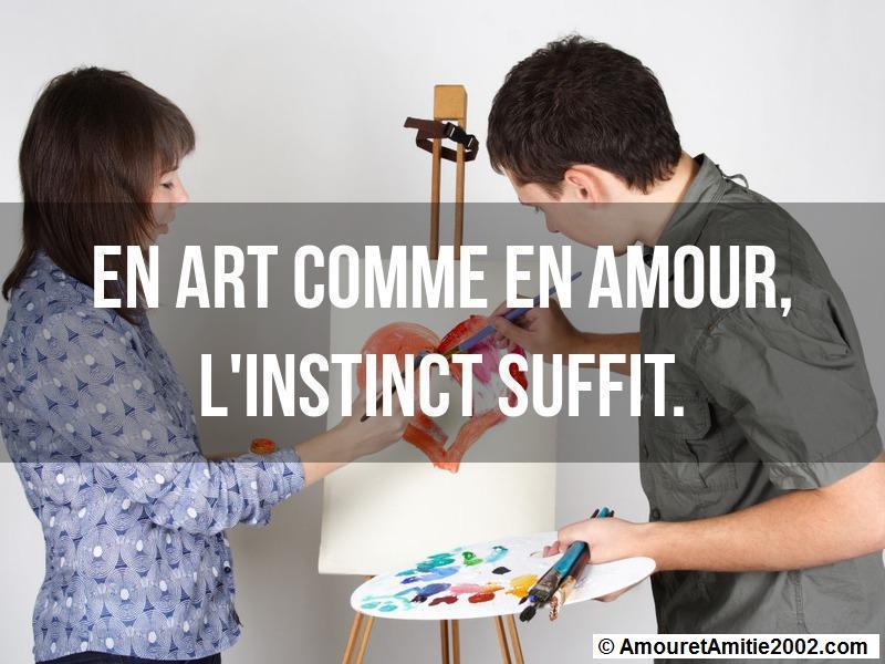 en art comme en amour l'instinct suffit