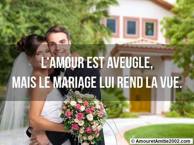 Citation Amour L Amour Est Aveugle Mais Le Mariage Lui