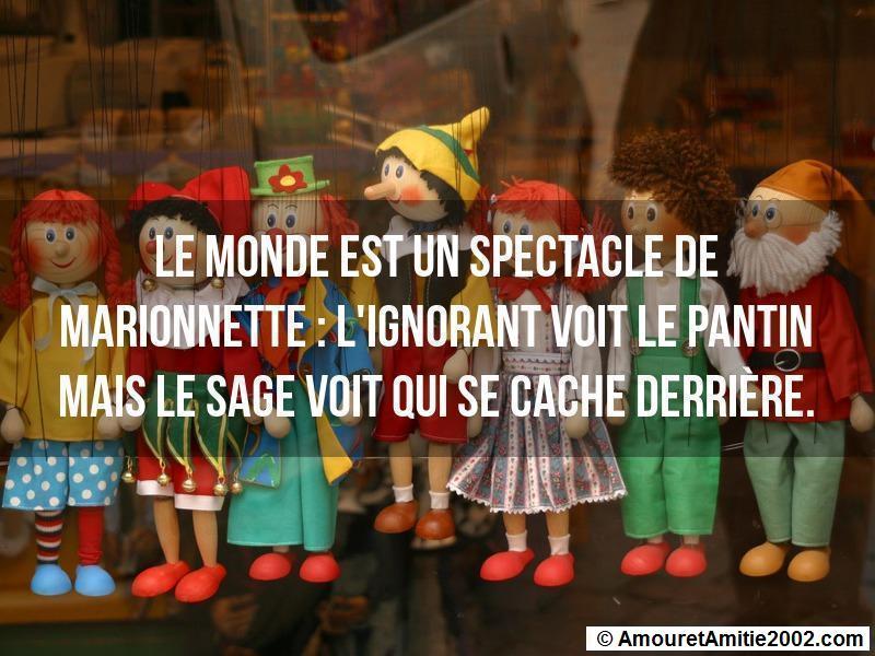 Le monde est un spectacle de marionnettes