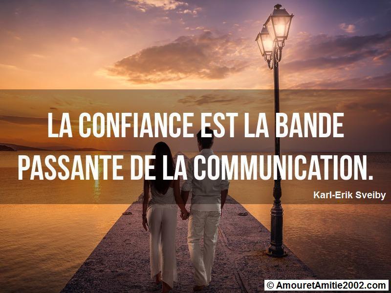 la confiance est la bande passante de la communication