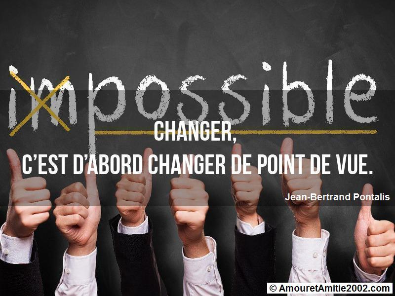 changer c'est d'abord changer de point de vue