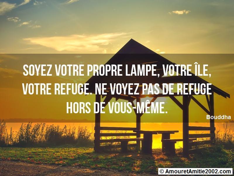 soyez votre propre lampe votre île votre refuge