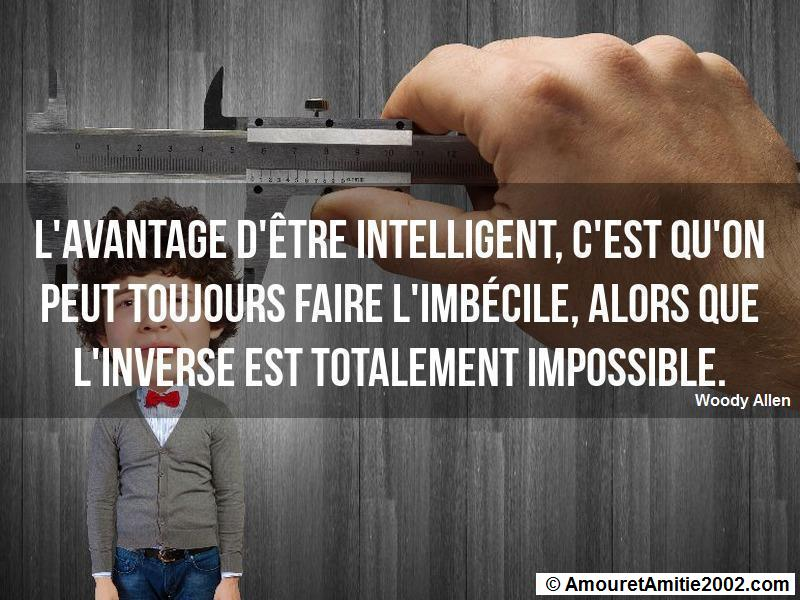 l'avantage d'être intelligent