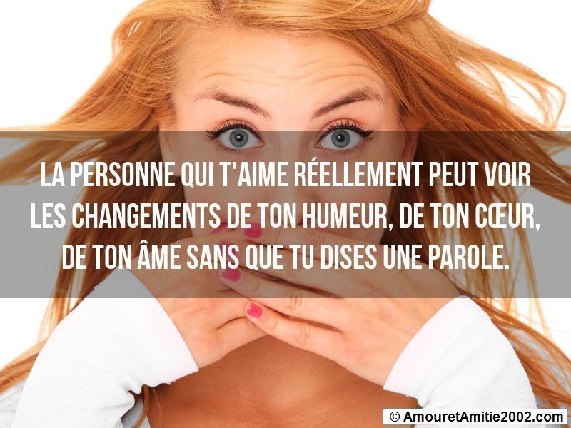 la personne qui t'aime réellement peut voir les changements de ton humeur