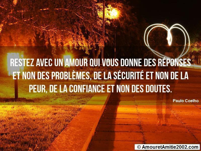 restez avec un amour qui vous donne des réponses et non des problèmes