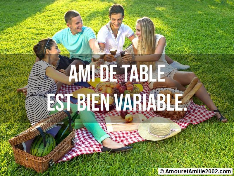 ami de table est bien variable