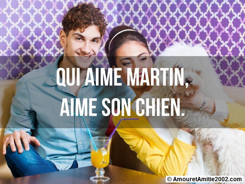 qui aime Martin aime son chien