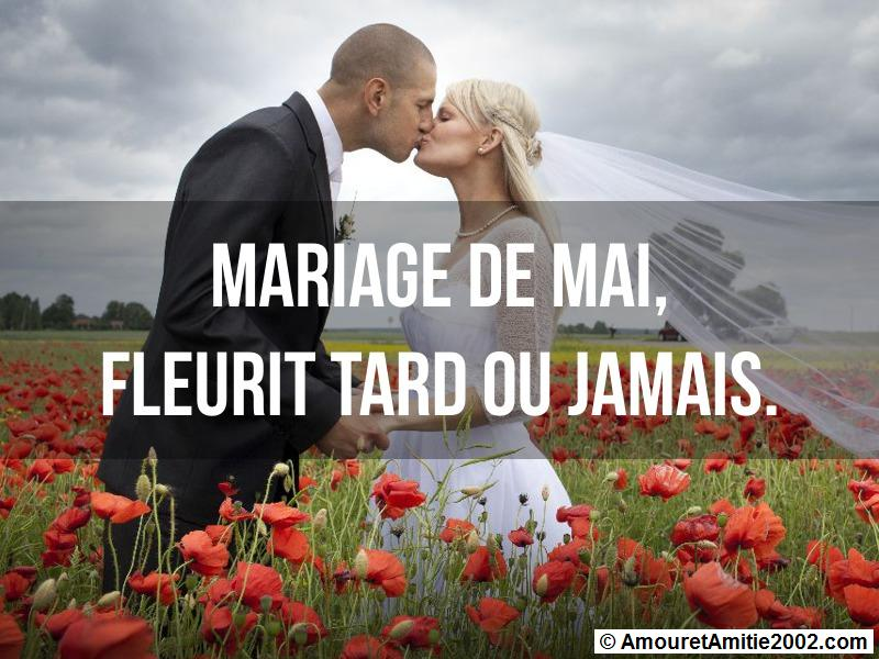 mariage de mai, fleurit tard ou jamais