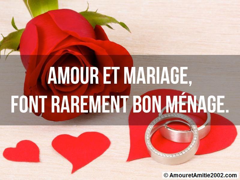 amour et mariage font rarement bon ménage