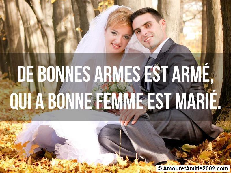 de bonnes armes est armé qui a bonne femme est marié