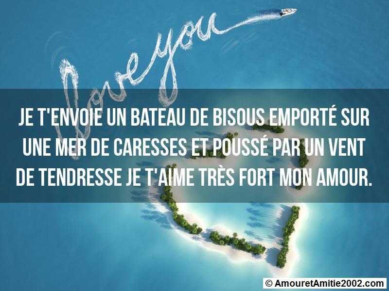 Message Amour Je Tenvoie Un Bateau De Bisous