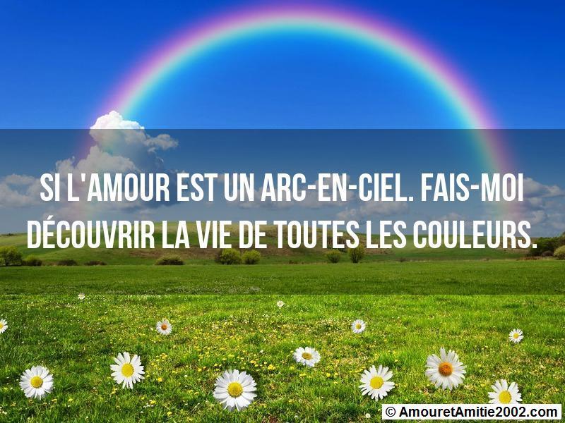 Message Amour Si Lamour Est Un Arc En Ciel