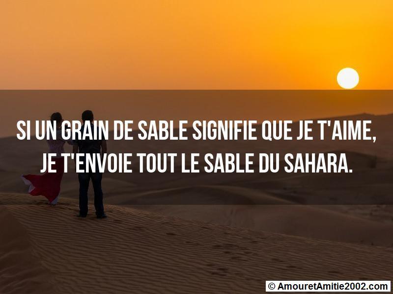 si un grain de sable signifie que je t'aime