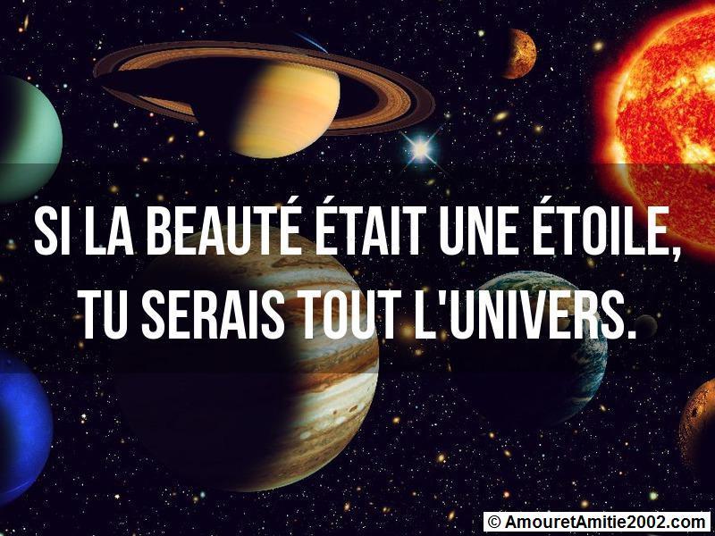 si la beauté était une étoile tu serais tout l'univers