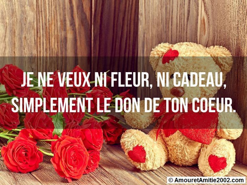 je ne veux ni fleur ni cadeau simplement le don de ton coeur