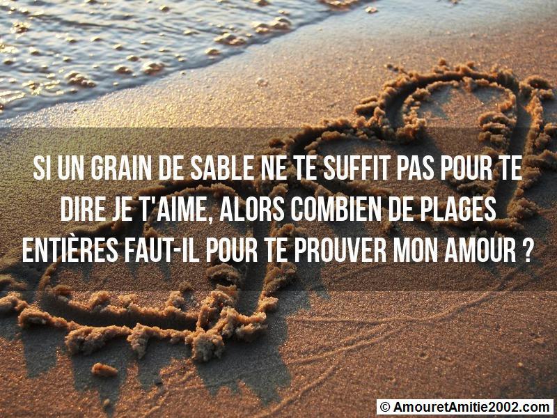 si un grain de sable ne te suffit pas pour te dire je t'aime