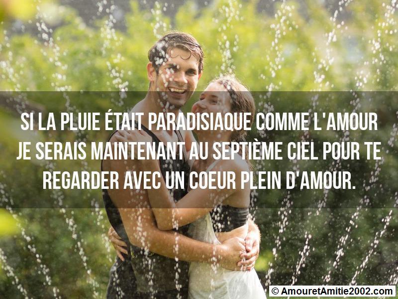 si la pluie était paradisiaque comme l'amour