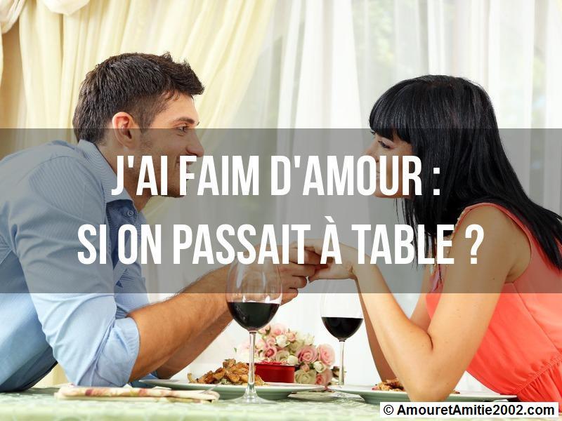 j'ai faim d'amour - Si on passait à table