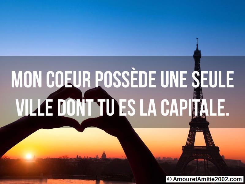 mon coeur possède une seule ville dont tu es la capitale