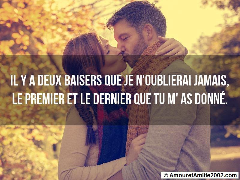 Proverbe Amour Il Y A Deux Baisers Que Je Noublierai Jamais