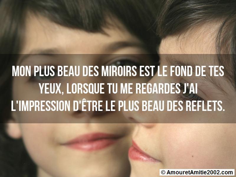 Sms Amour Mon Plus Beau Des Miroirs Est Le Fond De Tes Yeux